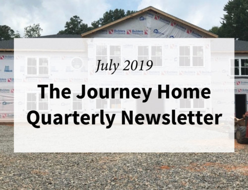 The Journey Home Quarterly Newsletter July 2019