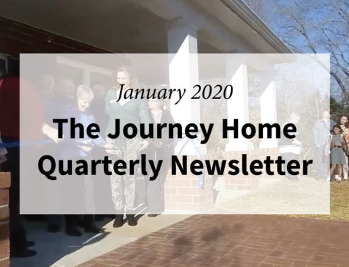 The Journey Home Quarterly Newsletter | January 2020